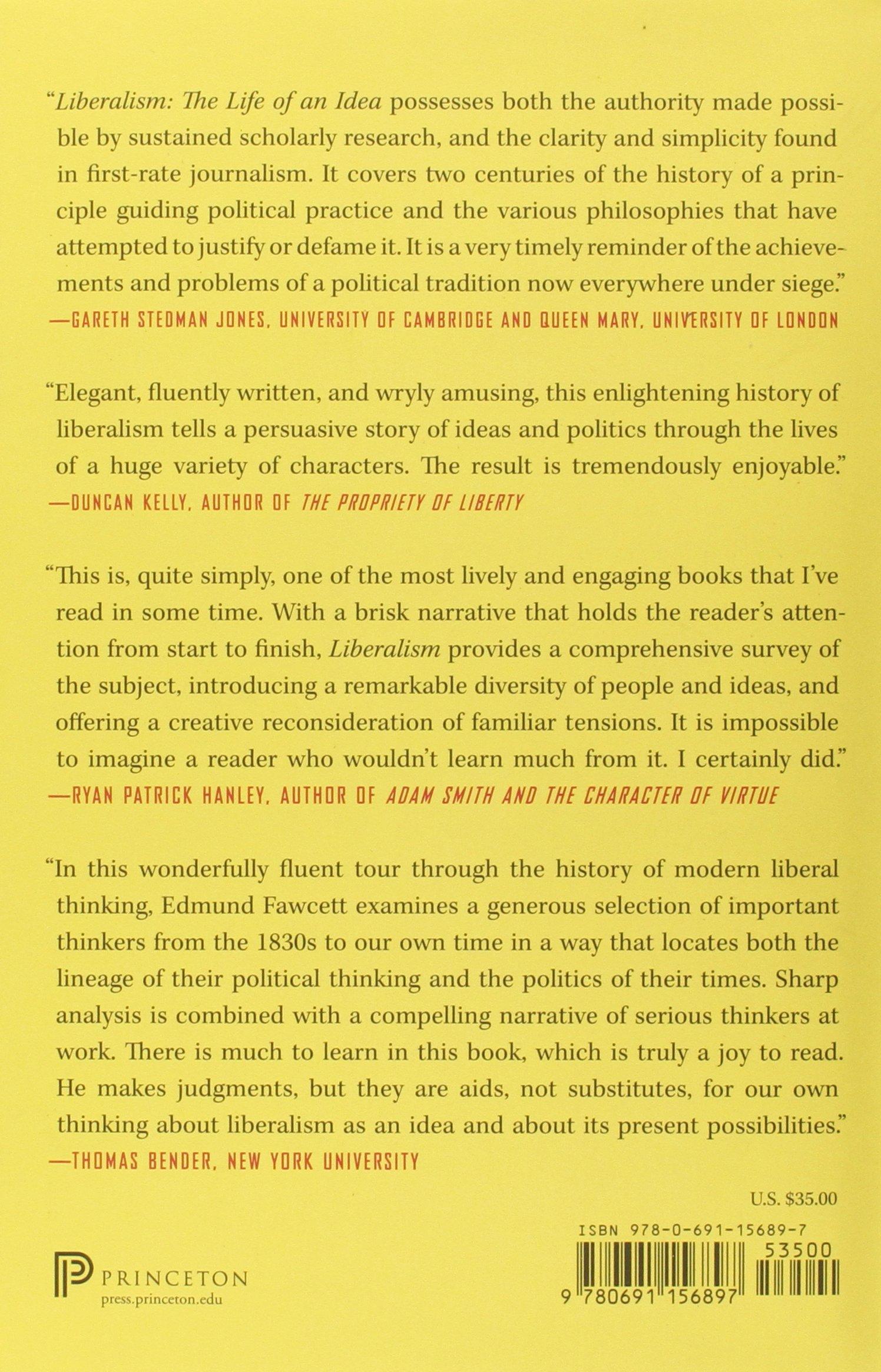 Liberalism: The Life Of An Idea: Edmund Fawcett: 9780691156897: Amazon:  Books