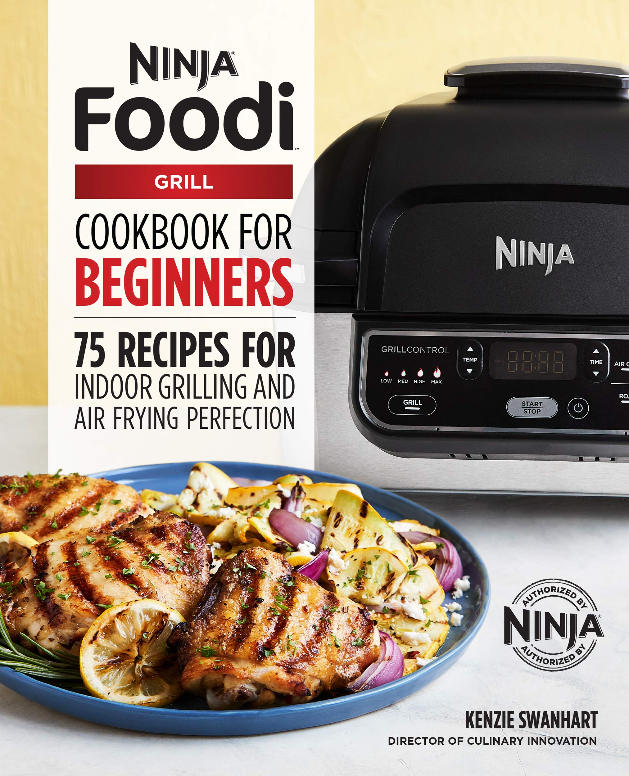 The Official Ninja Foodi Grill Cookbook for Beginners: 75 Recipes for Indoor Grilling and Air Frying Perfection by Rockridge Press