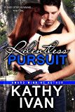 Relentless Pursuit (New Orleans Connection Series Book 2)