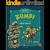 Zumbi: O terrível ataque das rãs do Nepal (Meus queridos monstrinhos Livro 1)