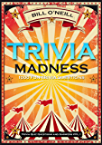 Trivia Madness: 1000 Fun Trivia Questions (Trivia Quiz Questions and Answers)