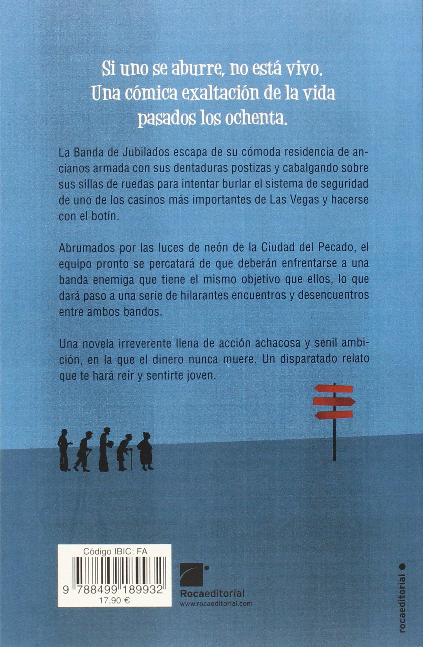La banda de jubilados que canto dos veces bingo (Spanish Edition): Catharina Ingelman Sunfberg: 9788499189932: Amazon.com: Books