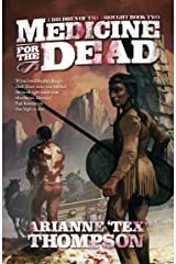 Medicine for the Dead (The Children of the Drought Book 2) Kindle Edition