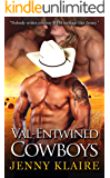 Val-Entwined Cowboys (Ménage A Cowboy Book 4)