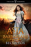 Asta and the Barbarians