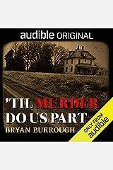 'Til Murder Do Us Part Audible Audiobook