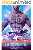 Alien Romance: Haron's Mission: Scifi Alien Adventure Romance (Science Fiction Alien Romance) (Galactic Survival Book 5)