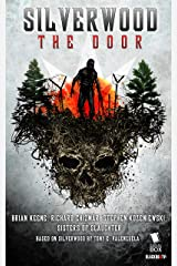 Silverwood: The Door: The Complete Season 1 Kindle Edition
