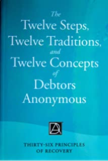 The Twelve Steps Traditions And Concepts Of Debtors Anonymous