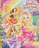 Barbie and the Secret Door (Barbie and the Secret Door) (Little Golden Book)