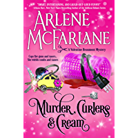 Murder, Curlers, and Cream: A Valentine Beaumont Mystery (The Murder, Curlers Series Book 1) (English Edition)