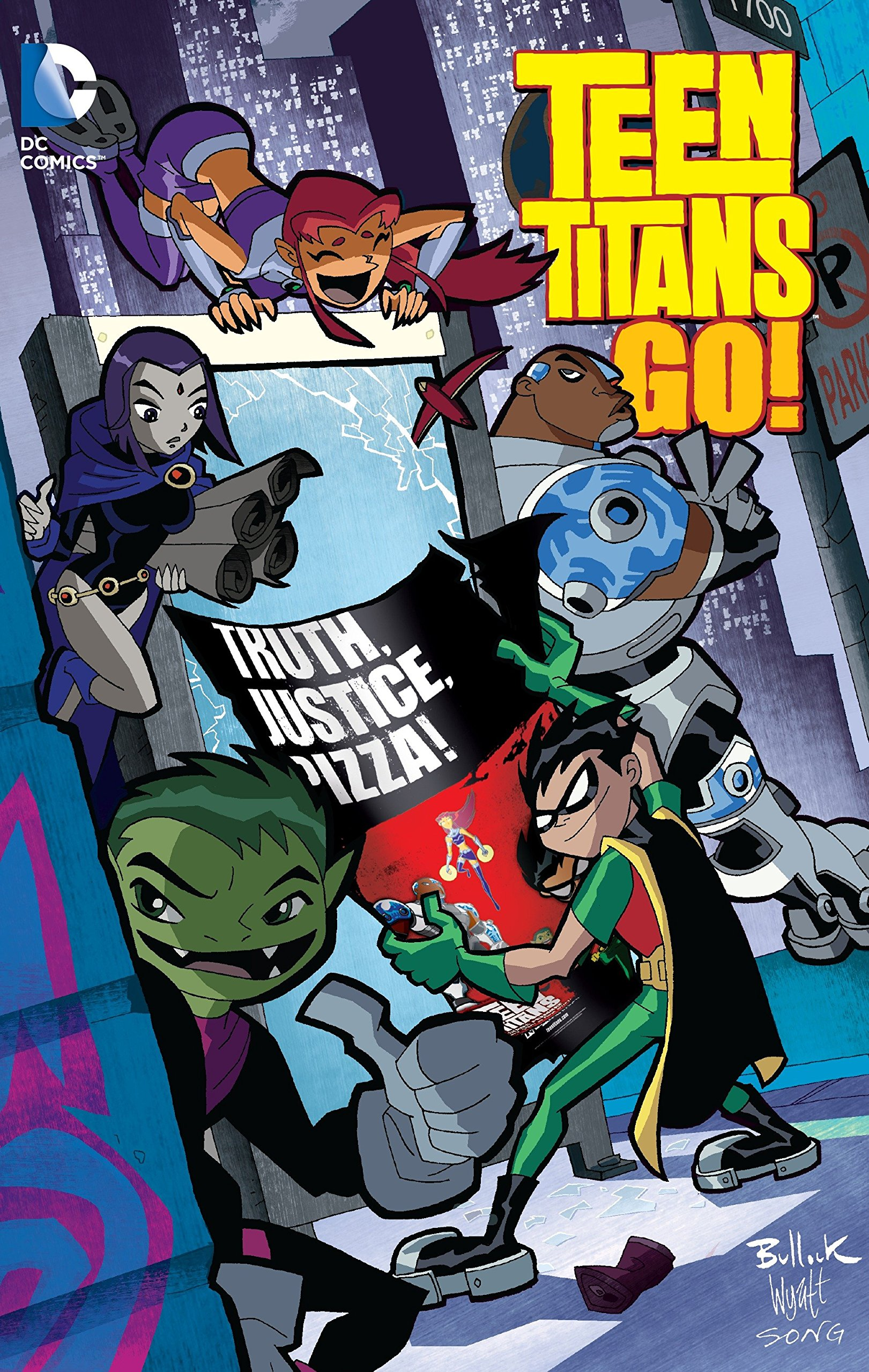 Amazon.com: Teen Titans Go!: Truth, Justice, Pizza (9781401261962):  Various: Books
