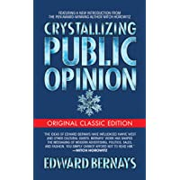 Crystallizing Public Opinion (Original Classic)