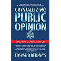 Crystallizing Public Opinion (Original Classic Edition)