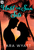 Until the Sun Sets: A Grayson Novella (The Graysons)