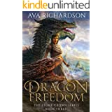Dragon Freedom (The Stone Crown Series Book 3)