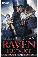 Raven - Blutauge: Roman (Raven-Serie 1) (German Edition) Kindle Edition