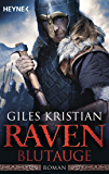 Raven - Blutauge: Roman (Raven-Serie 1)
