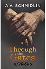 Through the Gates- Book Two- RAYMOND Kindle Edition