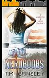 Nerdboobs (A Warrior and Nerd Journey Book 1)