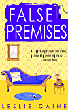 False Premises (A Domestic Bliss Mystery series Book 2)