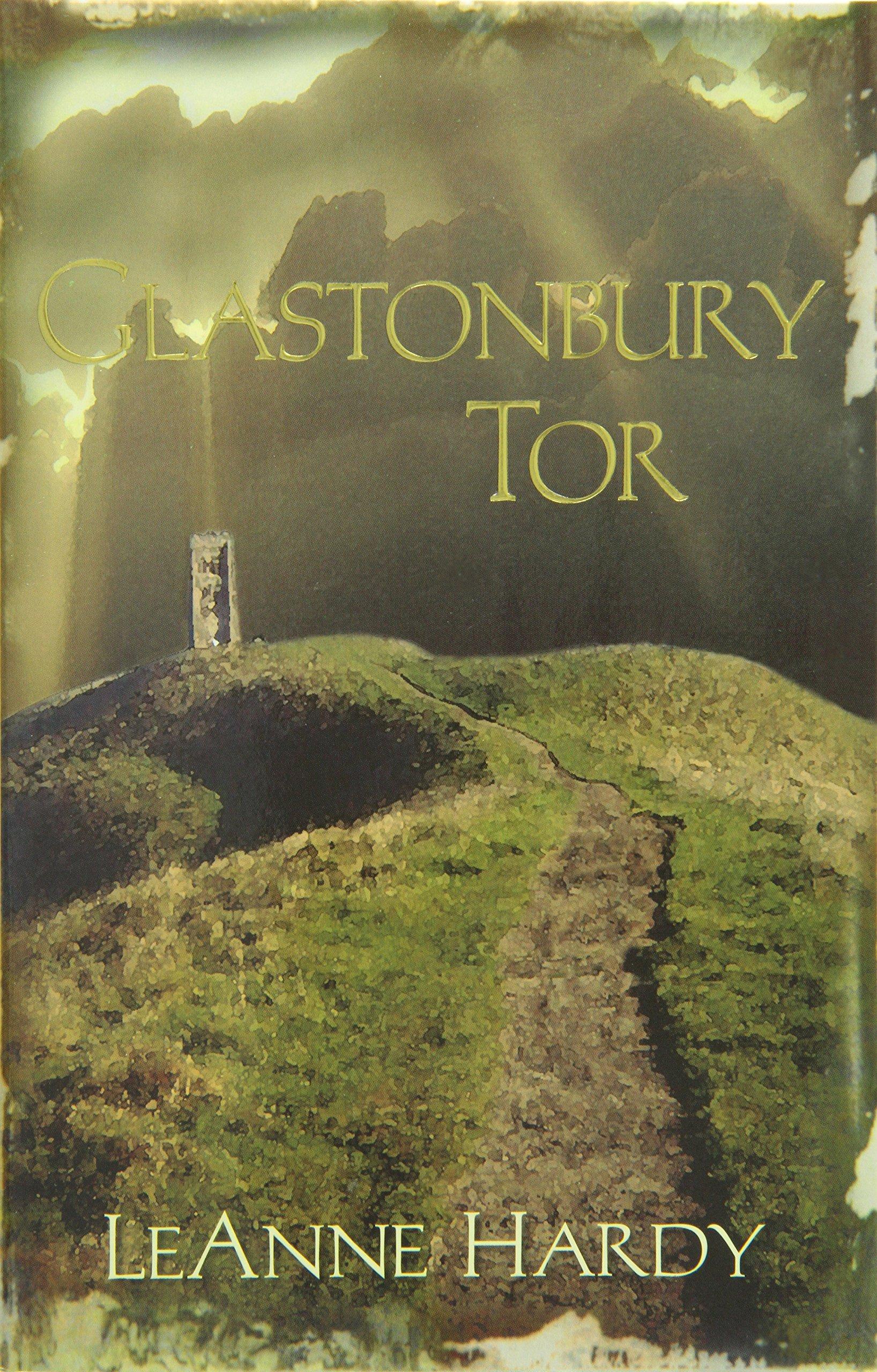 Glastonbury Tor: A Novel PDF