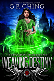 Weaving Destiny (The Soulkeepers Series Book 2)