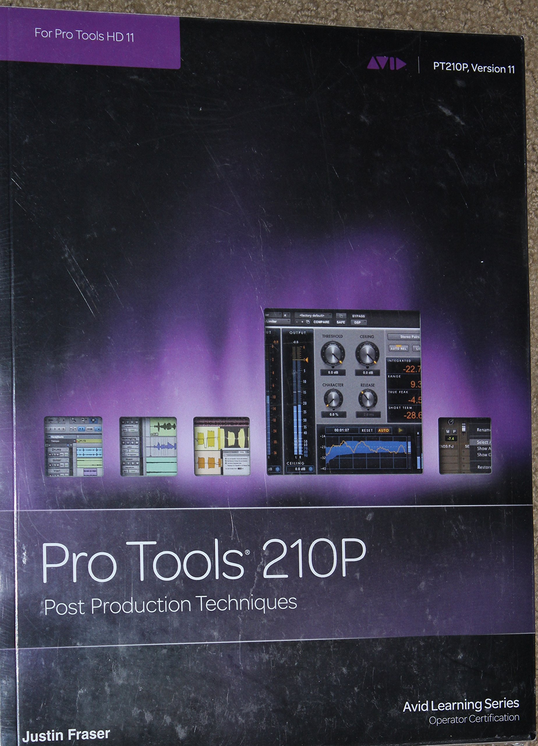 Pro Tools 210p Post Production Techniques Justrin Fraser