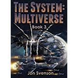 The SyStem: Multiverse: Book 3
