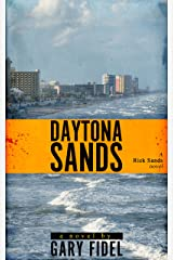 Daytona Sands (Rick Sands Suspense Novels Book 1)