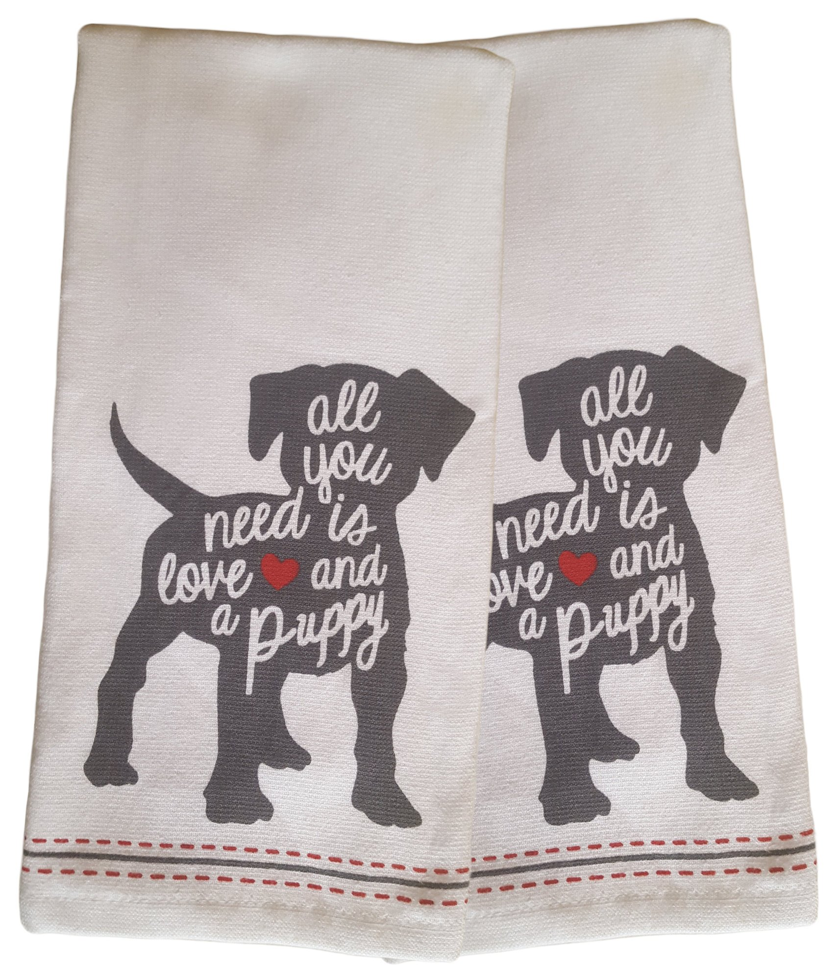 Set of 2 Ultra Absorbent 100% Cotton Kitchen Towels/Dish Cloths (All You Need is Love and a Puppy)