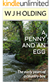 A Penny and an Egg: The early years of a country boy