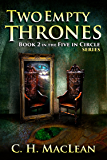 Two Empty Thrones (Five in Circle Series Book 2)