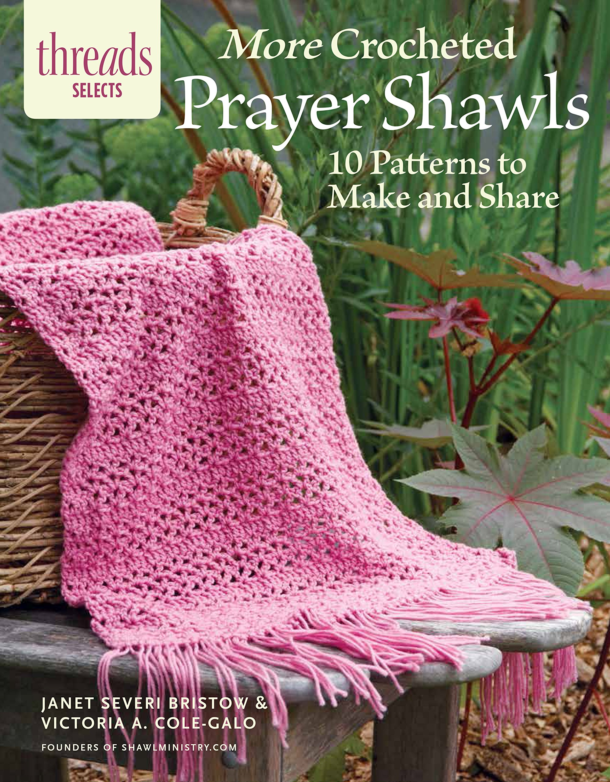More Crocheted Prayer Shawls 10 Patterns To Make And Share Janet