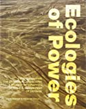 Ecologies of Power: Countermapping the Logistical Landscapes and Military Geographies of the U.S. Department of Defense (MIT Press)
