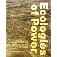 Ecologies of Power: Countermapping the Logistical Landscapes and Military Geographies of the U.S. Department of Defense