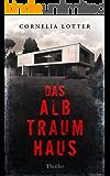 Das Albtraumhaus - Thriller