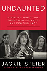 Undaunted: Surviving Jonestown, Summoning Courage, and Fighting Back Kindle Edition