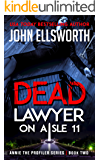 Dead Lawyer on Aisle 11 (Michael Gresham Series Book 7)