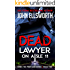 Dead Lawyer on Aisle 11 (Michael Gresham Series Book 8)