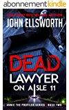 Dead Lawyer on Aisle 11 (Michael Gresham Legal Thrillers Book 7) (English Edition)
