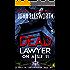 Dead Lawyer on Aisle 11 (Michael Gresham Series Book 7)