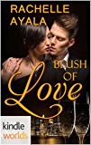 The Remingtons: Blush of Love (Kindle Worlds Novella)