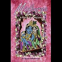 Madhurya: A Rasa da doçura