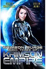 Krimson Surge: A Galactic Race for Justice (Krimson Empire Book 3) Kindle Edition