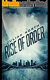 Rise of Order: An Age of Order Novelette