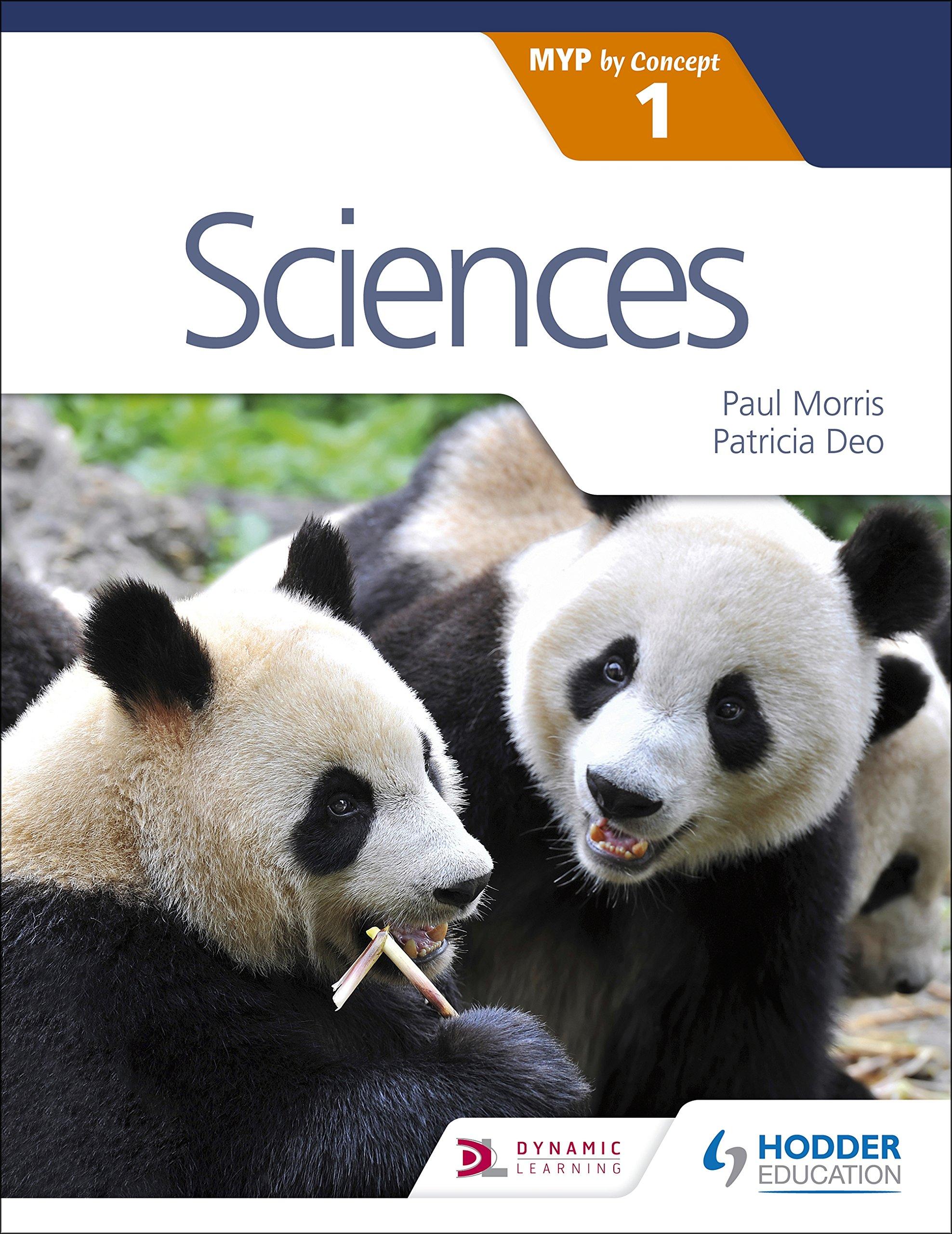 Sciences For The Ib Myp 1: Paul Morris, Patricia Deo: 9781471880377:  Amazon: Books