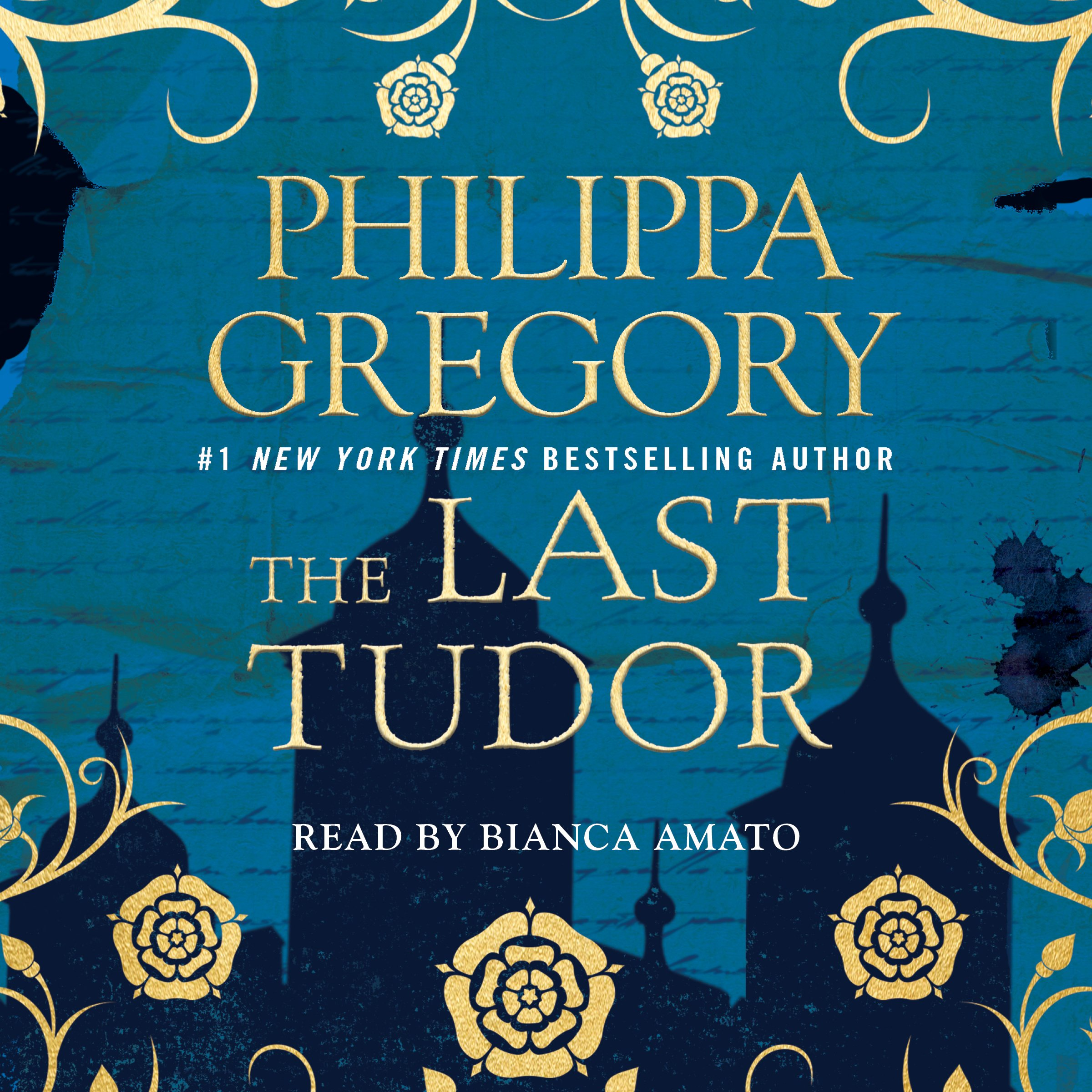 The Last Tudor: Plantagenet and Tudor Novels, Book 13