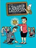 L'instit Latouche - tome 2 - Moi, directeur...