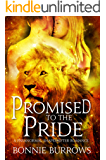 Promised To The Pride: A Paranormal Shapeshifter Romance
